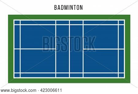 Badminton Court Top View. Blue Court For Playing Sport Game. Flat Vector Illustration.
