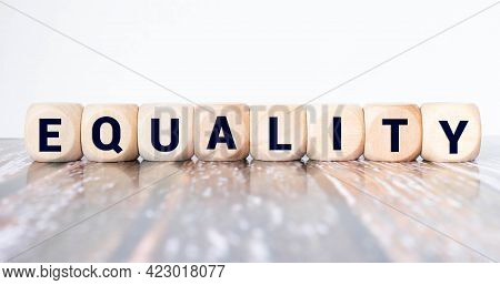 Equality Word Made With Building Blocks. Concept