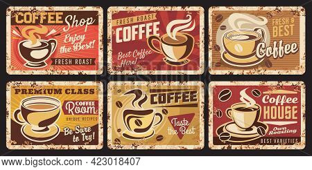 Coffee Cup And Bean Vintage Metal Banners With Vector Mugs And Saucers Of Fresh Brewed Coffee Drinks