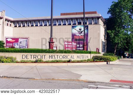 Detroit Historical Museum Sign And Building Facade Detroit Michigan June 5 2014