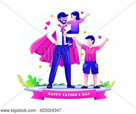 Dad Is Like A Superhero To His Kids On Father's Day. Flat Vector Illustration
