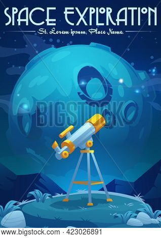 Space Exploration Cartoon Poster With Telescope Stand On Hill Under Starry Sky With Moon. Science Di