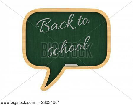 blackboard with text back to school on white background. Isolated 3D illustration