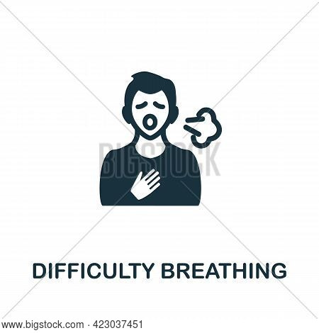 Difficulty Breathing Icon. Monochrome Simple Element From Coronavirus Symptoms Collection. Creative