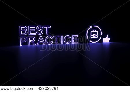 Best Practice Neon Concept Self Illumination Background 3d Illustration