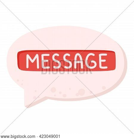 Bubble Chat Message Icon. Cartoon Of Bubble Chat Message Vector Icon For Web Design Isolated On Whit