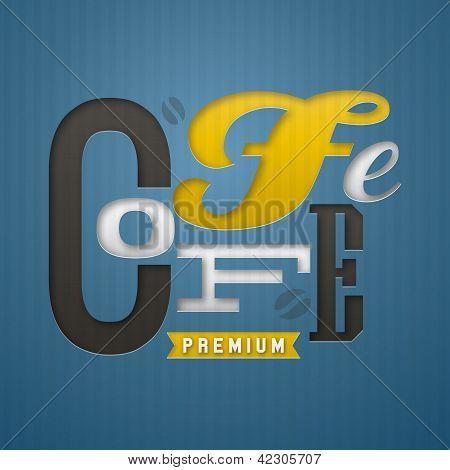 Coffee Label Design. Vector Illustration.