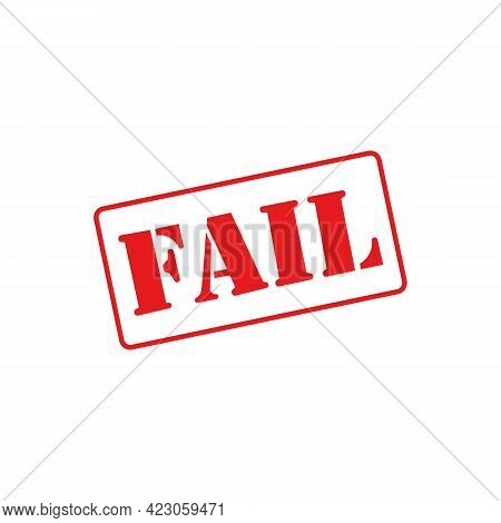 Fail Sign Icon In Frame. Vector Illustration Eps 10