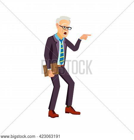 Senior Man School Principal Screaming And Pointing At Pupil Cartoon Vector. Senior Man School Princi