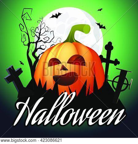 Halloween Lettering. Jack O Lantern On Graveyard, Tree, Moon And Bats On Green Background. Halloween