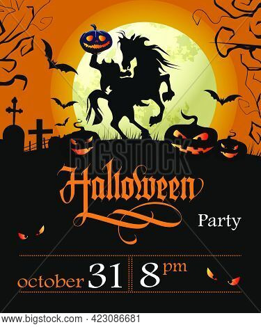 Halloween Party Lettering With Date, Headless Horseman And Moon. Invitation Or Advertising Design. H