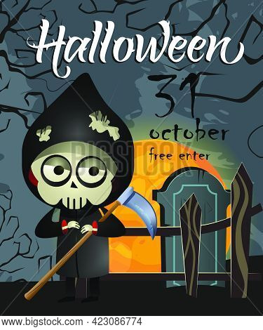 Halloween, October Thirty First Lettering With Grim Reaper. Invitation Or Advertising Design. Handwr