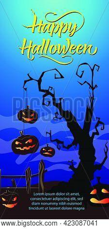 Happy Halloween Lettering. Jack O Lanterns Hanging On Dry Tree On Blue Background. Halloween Night B
