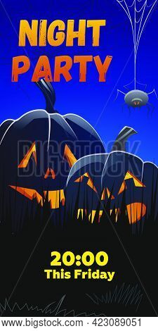 Night Party This Friday Lettering. Jack O Lanterns In Grass And Spider Hanging In Cobweb. Holiday Ev