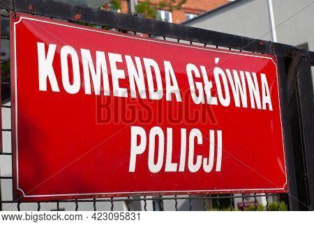 Poland, Poznan - Jun 05, 2021: Police Station Warsaw, Headquarters - Inscription.