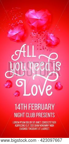 All You Need Is Love Lettering With Ruby Hearts. Saint Valentines Day Poster. Handwritten Text, Call