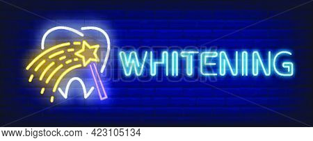 Whitening Neon Text With Tooth And Magic Wand. Stomatology And Dental Clinic Advertising Design. Nig