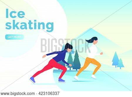 Ice Skating Lettering, Skater Women And Snowy Landscape. Lifestyle, Activity, Nature, Ice Concept. P
