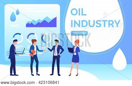 Oil Industry Business People Working And Negotiating, Diagrams. Negotiations, Oil Industry Concept.
