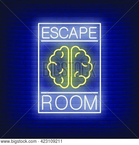 Escape Room Neon Sign. Text And Brain In Frame On Brick Wall Background. Glowing Banner Or Billboard