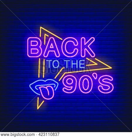 Back To Nineties Neon Lettering With Lips And Tongue. Party And Entertainment Design. Night Bright N