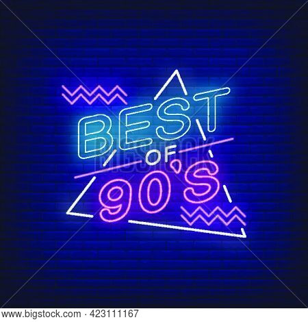 Best Of Nineties Neon Lettering. Party And Entertainment Design. Night Bright Neon Sign, Colorful Bi