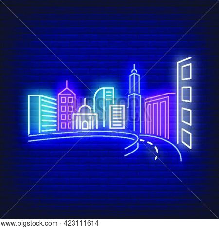 City Buildings And Road Neon Sign. Architecture, Downtown Design. Night Bright Neon Sign, Colorful B