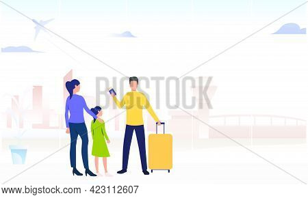Couple With Daughter Standing In Airport. Luggage, Tickets, Boarding, Passengers. Family Travelling