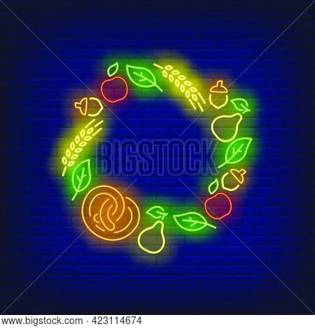 Leaves, Apples, Acorns, Pears, Pretzel And Ears Frame Neon Sign. Autumn, Harvest, Decoration Design.