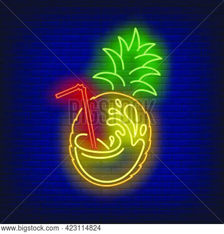 Pineapple Fruit With Juice Splash And Straw Neon Sign. Tropical Drink, Beverage, Freshness Design. N