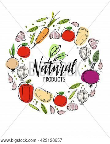 Natural Products Lettering Logo In Vegetables Frame. Organic Food Printing Poster With Round Decorat