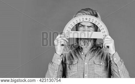 Teaching Occupation Vacant Job. Bearded Man Use Protractor. Education Concept. Study Hard. Teacher O