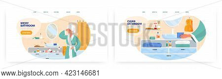 Clean And Messy Bathroom. Landing Page Design, Website Banner Vector Template Set. Bathroom Before A