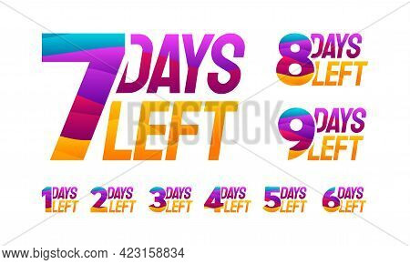 Set Of Modern Colorful Countdown Left Days Banner, Number Of Days Left Badge For Promotion, Countdow