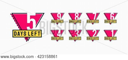 Set Of Modern Flat Designs Countdown Left Days Banner, Number Of Days Left Badge For Promotion, Coun