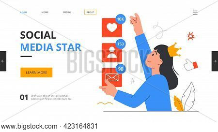 Social Media Star Concept. Vlog, Beauty Blogger, Likes Addiction, Attract Followers, Viral Content,
