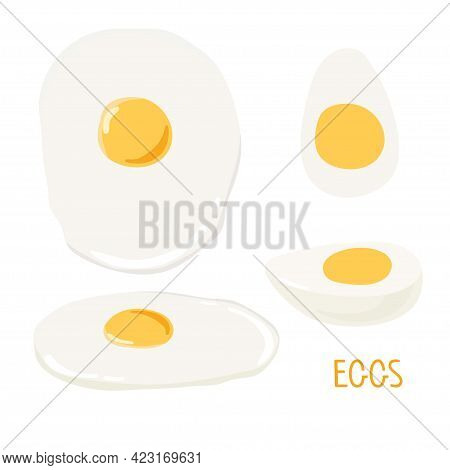 Egg Set. Fried And Boiled Eggs For Breakfast. Overhead View And Isometry Of Food. Vector Illustratio
