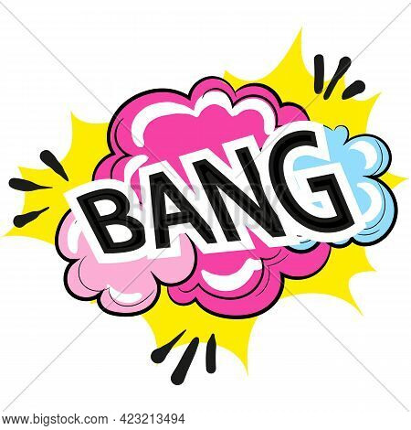 Bang Explosion With Smoke Talk Phrase Vector