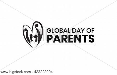 Global Day Of Parents Vector Illustration. Parents Day Template For Background, Banner, Poster, Card