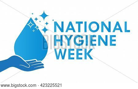 National Hygiene Week Awareness Concept Observed On Every July. Hygiene Week Template For Background