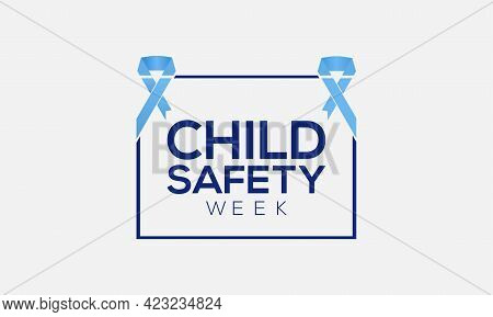 Child Safety Week Awareness Month Concept Observed On Every June. Child Safety Template For Backgrou