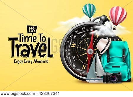 Travel Time Vector Design. It's Time To Travel Text In Yellow Empty Space With Traveler Compass Elem