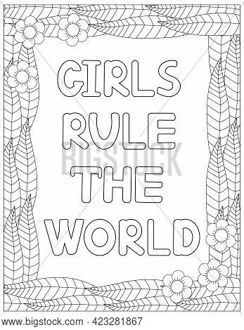 Girls Rule The World.  Coloring Page. Motivation Expression. Vector Illustration.