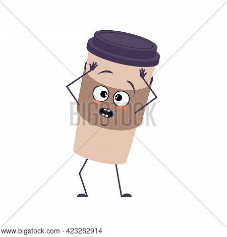 Cute Cup Of Coffee Character With Emotions In A Panic Grabs His Head, Face, Arms And Legs. The Funny