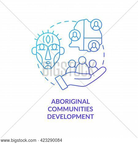Aboriginal Communities Development Concept Icon. Community Development Abstract Idea Thin Line Illus