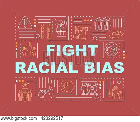 Fight Racial Bias Word Concepts Banner. Social Rights Protection. Infographics With Linear Icons On