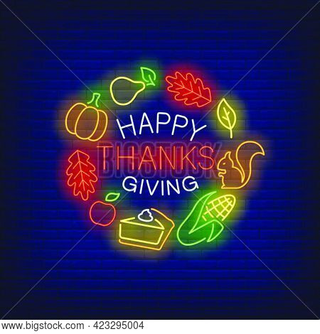 Happy Thanksgiving Neon Sign. Glowing Neon Text. Leaves, Discounts, Thanksgiving Day. Night Bright A