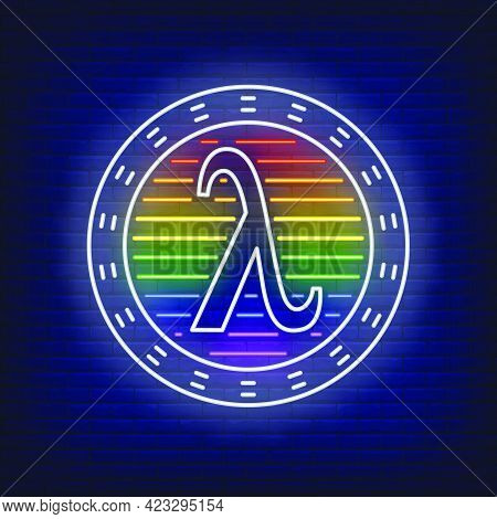 Lambda In Circle With Lgbt Colors Neon Sign. Gay Liberation, Tolerance, Discrimination Design. Night