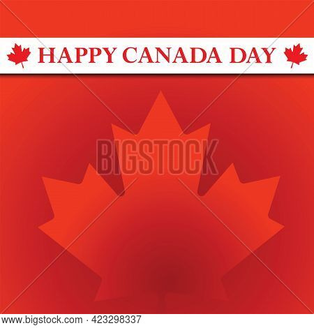 Happy Canada Day Greeting Card. Text And Canadian Flag Color.