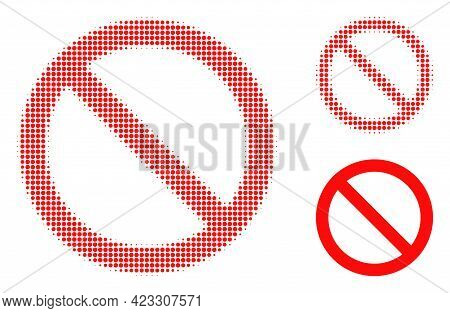 Forbidden Halftone Dotted Icon. Halftone Array Contains Circle Pixels. Vector Illustration Of Forbid